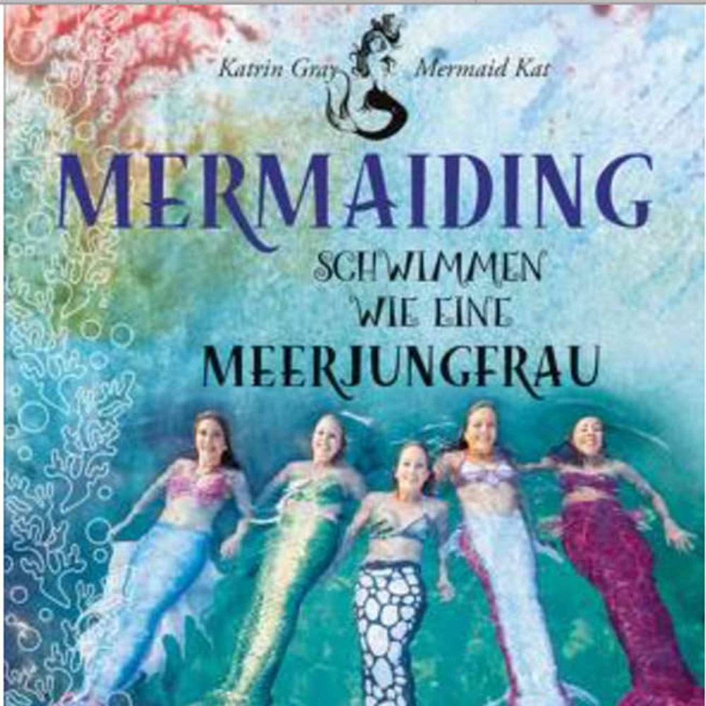 Meerjungfrauenbuch - Wie schwimme ich als Meerjungfrau